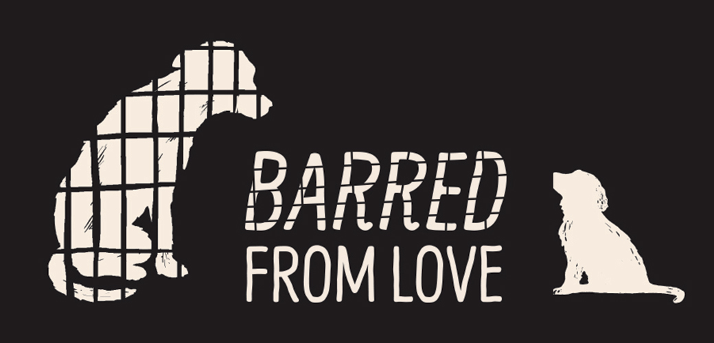 Barred from Love